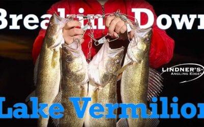 Breaking Down Lake Vermilion Minnesota